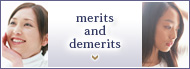 merits and demerits